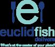 Euclid Fish Delivers